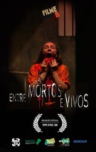 Filme B: Entre Mortos e Vivos - Poster / Capa / Cartaz - Oficial 1