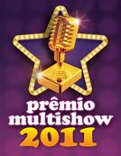 18º Prêmio Multishow de Música Brasileira 2011 (18º Prêmio Multishow de Música Brasileira 2011)