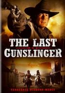 Pistoleiros: Vingança Sem Perdão (The Last Gunslinger)