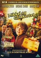 Mikkel og guldkortet (Mikkel og guldkortet)