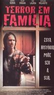 Terror em Família (Terror In The Family)