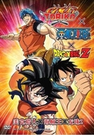 Dream 9 Toriko & One Piece & Dragon Ball Z Super Collaboration Special!! (トリコ×ONE PIECE×ドラゴンボールZ 超コラボスペシャル!!)
