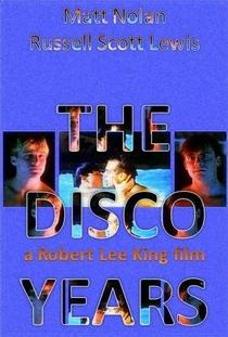 The Disco Years - Poster / Capa / Cartaz - Oficial 1