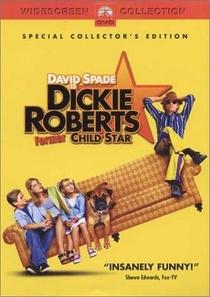 Dickie Roberts - O Pestinha Cresceu - Poster / Capa / Cartaz - Oficial 3