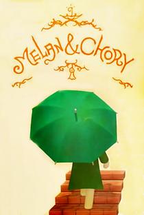 Melan & Chory - Poster / Capa / Cartaz - Oficial 1
