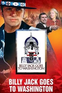 Billy Jack Vai a Washington - Poster / Capa / Cartaz - Oficial 6