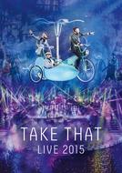 Take That Live 2015 (Take That Live 2015)