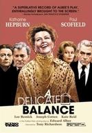 Equilíbrio Delicado (A Delicate Balance)