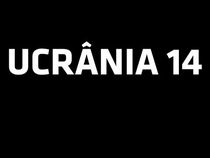 Ucrânia 14 - Poster / Capa / Cartaz - Oficial 1