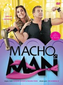 Macho Man (1ª Temporada) - Poster / Capa / Cartaz - Oficial 1
