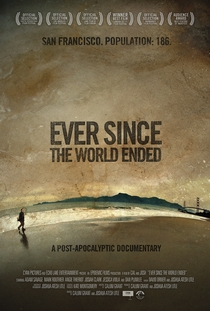 Ever Since the World Ended - Poster / Capa / Cartaz - Oficial 1
