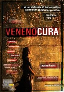 Veneno Cura - Poster / Capa / Cartaz - Oficial 2