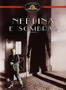 Neblina e Sombras (Shadows and Fog)