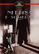 Neblina e Sombras (Shadows and Fog)