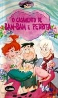 Os Flintstones: O Casamento de Bam-Bam & Pedrita (I Yabba-Dabba Do!)