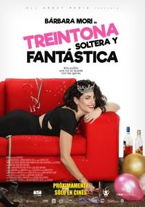 Treintona, Soltera y Fantástica - Poster / Capa / Cartaz - Oficial 1