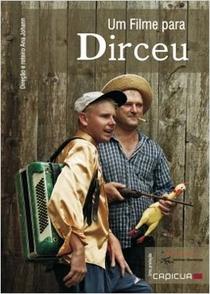 Um Filme Para Dirceu - Poster / Capa / Cartaz - Oficial 1