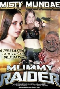 Mummy Raider - Poster / Capa / Cartaz - Oficial 1