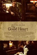 O Bom Coração (The Good Heart)
