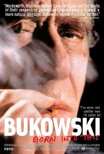 Bukowski: Born into This - Poster / Capa / Cartaz - Oficial 1
