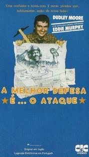 A Melhor Defesa é o Ataque - Poster / Capa / Cartaz - Oficial 2