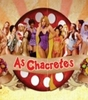 As Chacretes