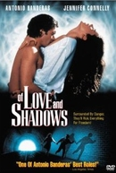 De Amor e de Sombras (Of Love and Shadows)