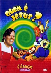 Quem é Jesus - Poster / Capa / Cartaz - Oficial 1