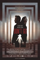 Don't Go (Don't Go)