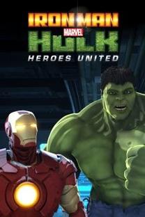 Homem de Ferro e Hulk: Super-Heróis Unidos - Poster / Capa / Cartaz - Oficial 2