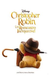 Christopher Robin - Um Reencontro Inesquecível - Poster / Capa / Cartaz - Oficial 10