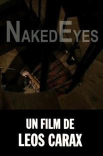 Naked Eyes - Poster / Capa / Cartaz - Oficial 1