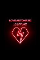 Love Automatic: Nightmare (Love Automatic: Nightmare)