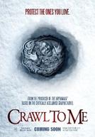 Crawl To Me