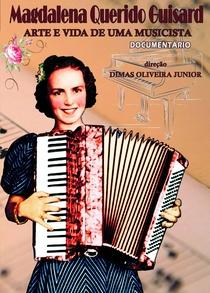 Magdalena Querido Guisard: Arte e Vida de uma Musicista - Poster / Capa / Cartaz - Oficial 1