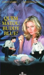 Quem Matou Buddy Blue? - Poster / Capa / Cartaz - Oficial 2
