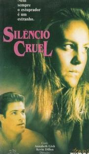 Silêncio Cruel - Poster / Capa / Cartaz - Oficial 1