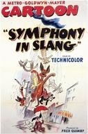 Symphony in Slang (Symphony in Slang)
