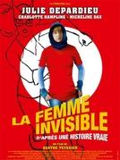 A Mulher Invisível (La Femme Invisible (D'après Une Histoire Vraie) )