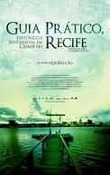 Guia Prático, Histórico e Sentimental da Cidade do Recife (Guia Prático, Histórico e Sentimental da Cidade do Recife)