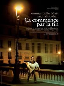 Ça Commence Par La Fin - Poster / Capa / Cartaz - Oficial 1
