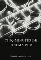 Cinco minutos de cinema puro (Cinq minutes de cinéma pur)