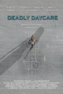 Deadly Daycare (Deadly Daycare)