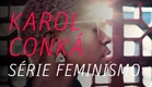 Feminismo Karol Conká
