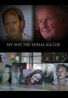 My Son: The Serial Killer (My Son: The Serial Killer)