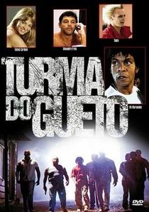 Turma do Gueto - Poster / Capa / Cartaz - Oficial 1