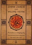 Lydia Lunch – Willing Victim (Lydia Lunch – Willing Victim)