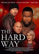 O Caminho Difícil (The Hard Way)
