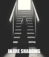 In The Shadows - Poster / Capa / Cartaz - Oficial 1