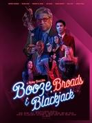 Booze, Broads and Blackjack (Booze, Broads and Blackjack)